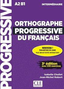Fle ; Orthographe Progressif ; A2 B1 (3e Edition)