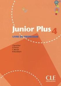 Junior Plus Niveau 4 ; Livre Du Professeur