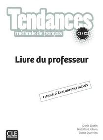 Tendances ; Fle ; C1/c2 ; Livre Du Professeur (edition 2021)