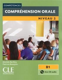 Comprehension Orale ; Niveau 2 ; B1
