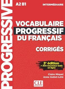 Vocabulaire Progressif Du Francais ; Fle ; A2-b1 ; Corriges (3e Edition)