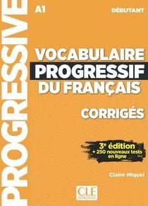 Vocabulaire Progressif Du Francais ; Fle ; A1 (3e Edition)
