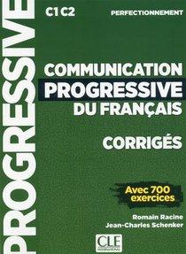 Communication Progressive Du Francais ; C1 ; C2 ; Corriges ; Avec 700 Exercices (edition 2018)