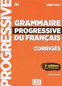 Fle ; Grammaire Du Francais ; Debutant ; A1 (edition 2018)