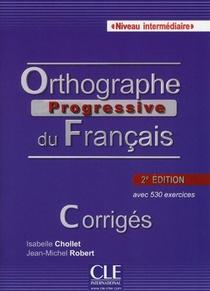Orthographe Progressive Du Francais ; Niveau Intermediaire ; Avec 530 Exercices (2e Edition)