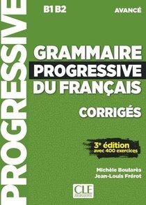 Fle ; Grammaire Progressive Du Francais ; B1>b2 ; Corriges (3e Edition)