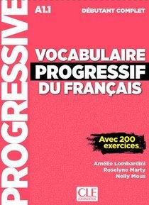 Vocabulaire Progressif Du Francais ; Fle ; A1.1 ; Debutant Complet (edition 2018)