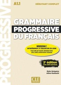 Fle ; Grammaire Progressive Du Francais ; A1.1 ; Debutant (edition 2019)