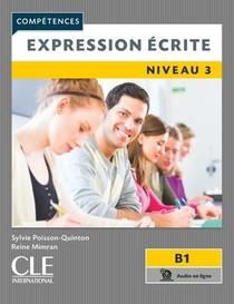 Fle ; Expression Ecrite ; Niveau 3 ; B1 (edition 2019)