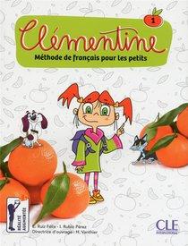 Clementine ; Methode De Francais Pour Les Petits ; 1 (edition 2018)