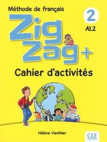 Zigzag T.2 ; Methode De Francais ; Fle ; A1.2 ; Cahier D'activites (edition 2018)