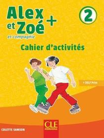 Alex Et Zoe ; Plus Niveau 2 ; Exercices (edition 2019)