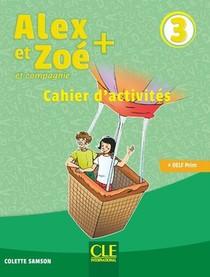 Alex Et Zoe ; Plus Niveau 3 ; Exercices (edition 2019)