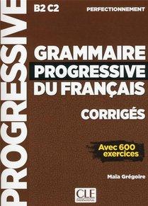 Fle ; Grammaire Progressive Du Francais ; Niveau Perfectionnement ; B2 ; C2 (edition 2019)