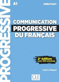 Communication Progressive Du Francais ; Fle ; A1 ; Debutant (2e Edition)