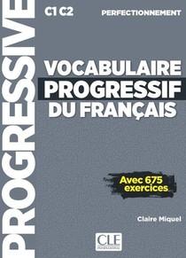 Fle ; Vocabulaire Progressif Du Francais ; Perfectionnement ; C1 C2 (edition 2019)