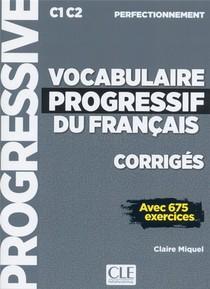 Fle ; Vocabulaire Progressif Du Francais ; Corriges ; C1 C2 (edition 2019)