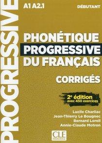 Phonetique Progressive Du Francais ; Corriges ; A1 ; A2.1 ; Debutant (2e Edition)