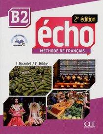 Echo ; B2 ; Livre De L'eleve + Portfolio + Dvd