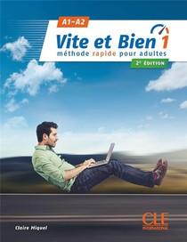 Vite Et Bien T.1 ; Fle ; A1-a2 (2e Edition)