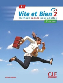 Vite Et Bien ; Fle ; B1 (2e Edition)