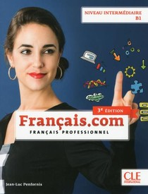 Fle ; Francais Professionnel ; Niveau Intermediaire B1 (3e Edition)