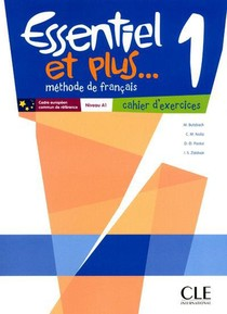 Methode Essentiel Et Plus... ; Niveau 1 ; Cahier D'execices