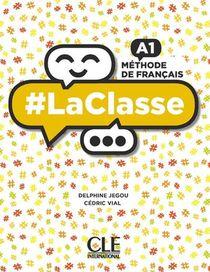 #laclasse ; Fle ; Methode De Francais ; A1 (edition 2019)
