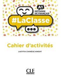 #laclasse ; Fle ; Cahier D'activites ; Niveau A1 (edition 2019)