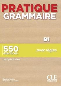 Fle ; Grammaire ; B1 (edition 2019)