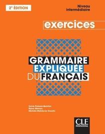 Grammaire Expliquee Niveau Intermediaire Exercices + Cd 2e Ed.