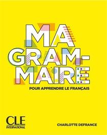 Ma Grammaire Niv. A1/a2 + B1 Web