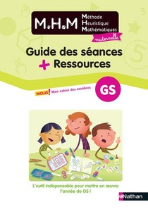 Methode Heuristique De Mathematiques ; Guide Des Seances + Ressources ; Grande Section (edition 2020)