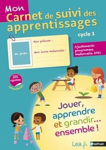 Mon Carnet De Suivi Des Apprentissages ; Cycle 1 (edition 2018)