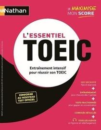 L'essentiel Toeic ; Entrainement Intensif Pour Reussir Son Toeic (edition 2020)