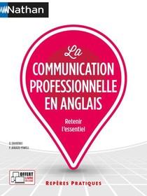 La Communication Professionnelle En Anglais (edition 2021)