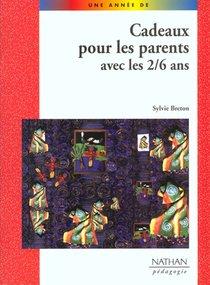 Cadeaux Pour Parents 2/6 Ans