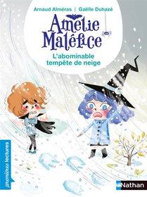 Amelie Malefice ; L'abominable Tempete De Neige
