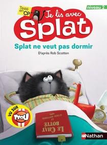 Je Lis Avec Splat ; Splat Ne Veut Pas Dormir ; Teste En Cp ; Niveau 2