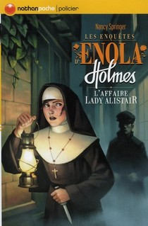 Les Enquetes D'enola Holmes T.2 ; L'affaire Lady Alistair