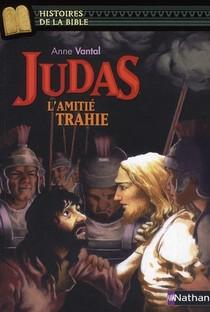 Judas ; L'amitie Trahie