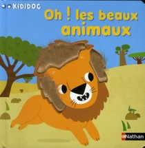 Oh ! Les Beaux Animaux