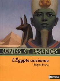 Contes Et Legendes T.13 ; L'egypte Ancienne