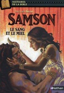 Samson ; La Sang Et Le Miel