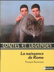 Contes Et Legendes T.6 ; La Naissance De Rome