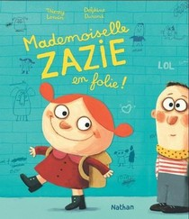 Mademoiselle Zazie En Folie !