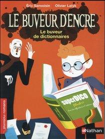 Le Buveur D'encre ; Le Buveur De Dictionnaires