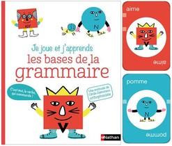 Je Joue Et J'apprends ; Les Bases De La Grammaire
