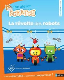 Ton Atelier Scratch ; La Revolte Des Robots