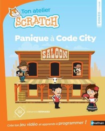 Ton Atelier Scratch ; Panique A Code City